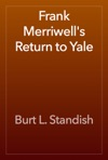 Frank Merriwells Return To Yale