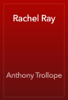 Anthony Trollope - Rachel Ray artwork