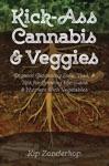 Kick-Ass Cannabis  Veggies