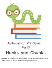 Alphabetical Principles Hunks and Chunks