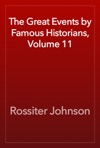 The Great Events By Famous Historians Volume 11