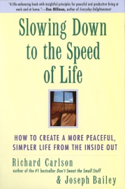 Slowing Down to the Speed of Life PDF Download