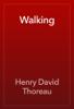 Henry David Thoreau - Walking artwork