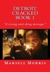 Detroit Cracked Book 1