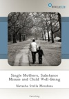 Single Mothers Substance Misuse And Child Well-Being