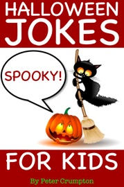 Halloween Jokes For Kids - Peter Crumpton