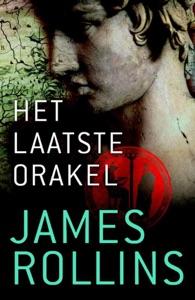 Het laatste orakel Door James Rollins Boekomslag