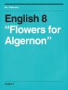 English 8 Flowers For Algernon