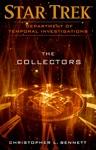 Star Trek Department Of Temporal Investigations - The Collectors