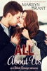 All About Us (an Abbott Springs romantic novella)