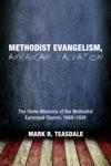 Methodist Evangelism American Salvation