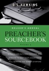 Nelsons Annual Preachers Sourcebook Volume 4