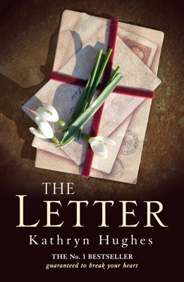 Kathryn Hughes - The Letter book