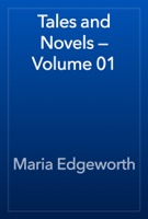 Tales and Novels — Volume 01