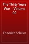 The Thirty Years War  Volume 02