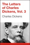 The Letters Of Charles Dickens Volume 1