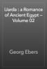 Georg Ebers - Uarda : a Romance of Ancient Egypt — Volume 02 artwork