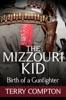 The Mizzouri Kid Birth Of A Gunfighter