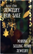Jewelry For Sale, Making & Selling Your Jewelry