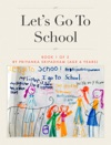 Lets Go To School