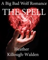 The Spell A Big Bad Wolf Romance Book Three