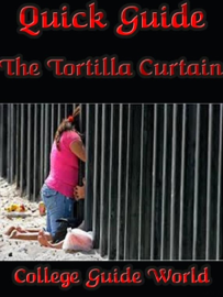 Quick Guide: The Tortilla Curtain