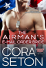 Cora Seton - The Airman's E-Mail Order Bride artwork