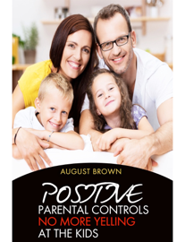 Positive Parental Controls book