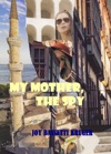My Mother The Spy Part 1 Of Series
