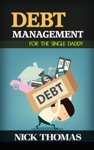 Debt Management For The Single Daddy