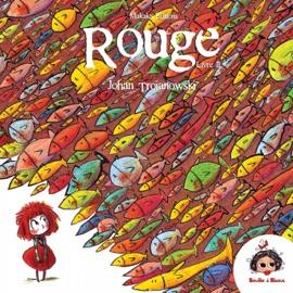 ROUGE - TOME 2 - LE CARNAVAL AQUATIQUE