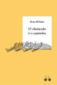 O obstáculo é o caminho Book Cover