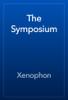 Xenophon - The Symposium artwork