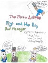 The Three Little Pigs And The Big Bad Manager