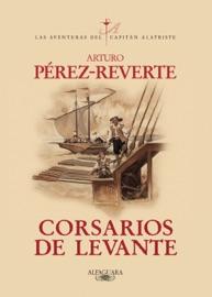 Corsarios de Levante (Las aventuras del capitán Alatriste 6) PDF Download