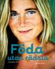 Susanna Heli - Föda utan rädsla bild