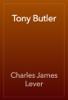 Charles James Lever - Tony Butler artwork