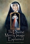The Divine Mercy Image Explained