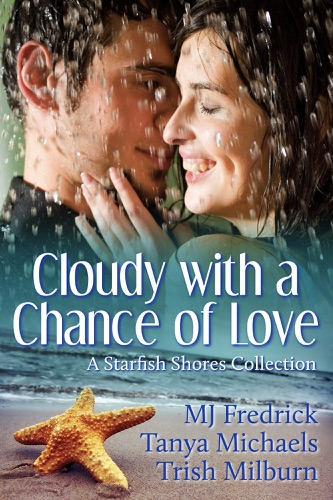 Trish Milburn - Cloudy with a Chance of Love