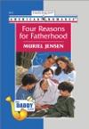 Four Reasons For Fatherhood