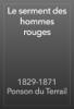 1829-1871 Ponson du Terrail - Le serment des hommes rouges artwork