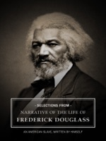 Selections From: Narrative of the Life of Frederick Douglass
