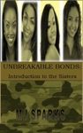 Unbreakable Bonds Part 1 Introduction To
