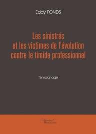 Les Sinistr S Et Les Victimes De L Volution Contre Le Timide Professionnel