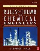 Rules of Thumb for Chemical Engineers (Enhanced Edition)