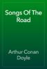Arthur Conan Doyle - Songs Of The Road artwork