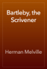 Herman Melville - Bartleby, the Scrivener artwork