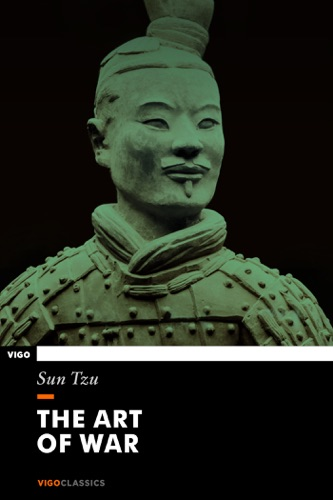 The Art of War - Sun Tzu - Sun Tzu