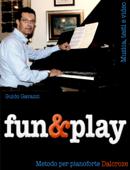 fun&play - Metodo per pianoforte Dalcroze