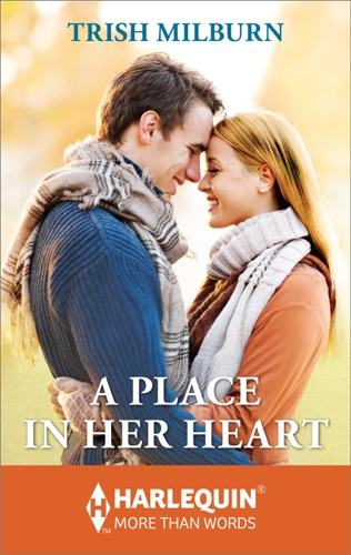 Trish Milburn - A Place in Her Heart
